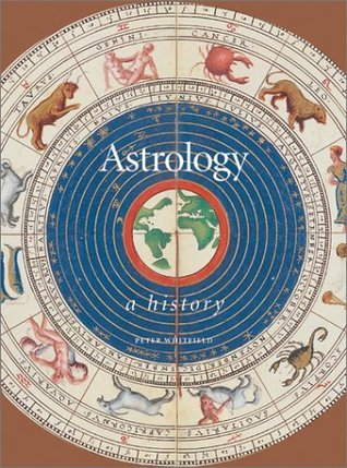 Astrology: A History  by  Peter Whitfield