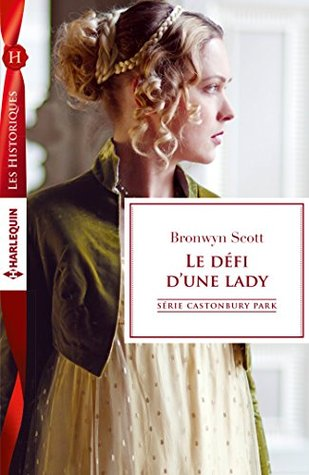 Le défi dune lady Bronwyn Scott