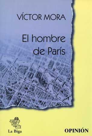 El hombre de París  by  Víctor Mora