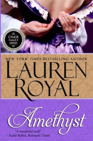 Amethyst: Chase Family Series Book 1  by  Lauren Royal