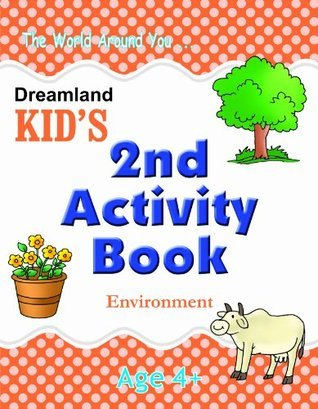 2nd Activity Book - Environment (Kids Activity Books)  by  Dreamland Publications