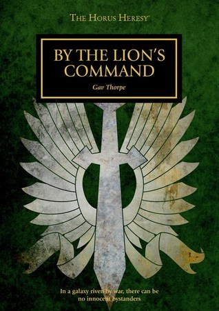 By the Lions Command Gav Thorpe