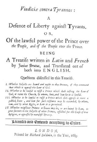 A Defence of Liberty Against Tyrants  by  Junias Brutus