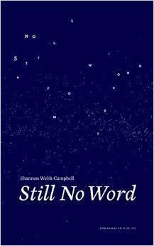 Still No Word Shannon Webb-Campbell