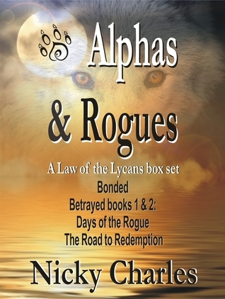 Alphas and Rogues: a Law of the Lycans box set  by  Nicky Charles