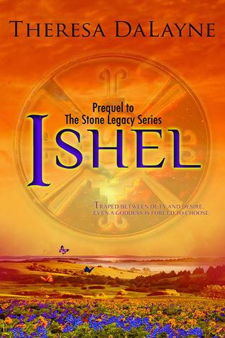 Ishel (Stone Legacy #1) Theresa DaLayne
