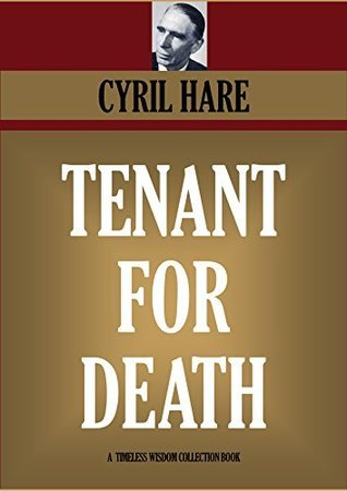 Tenant For Death (Inspector Mallet #1) (Timeless Wisdom Collection Book 4571)  by  Cyril Hare
