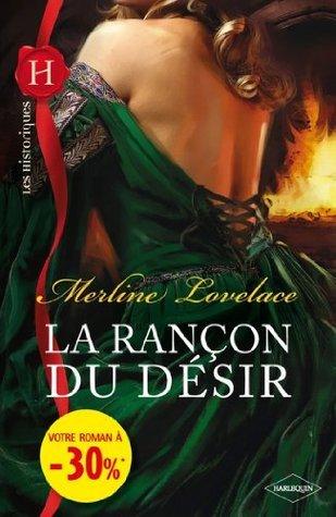 La rançon du désir: (promotion) Merline Lovelace