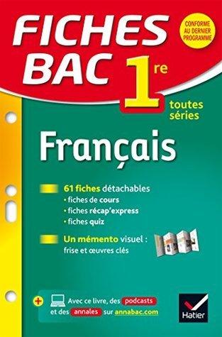 Fiches bac Français 1re toutes séries : fiches de révision - Première séries générales et technologiques  by  Sophie Saulnier