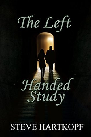 The Left Handed Study (Matt Caruthers Book 1)  by  Steve Hartkopf