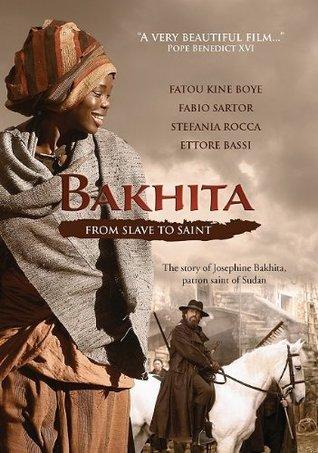 Bakhita: From Slave to Saint  by  Fatou Kine Boye
