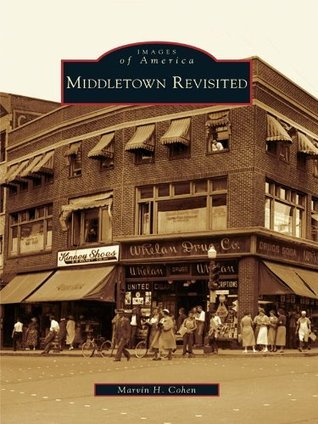 Middletown Revisited  by  Marvin H. Cohen