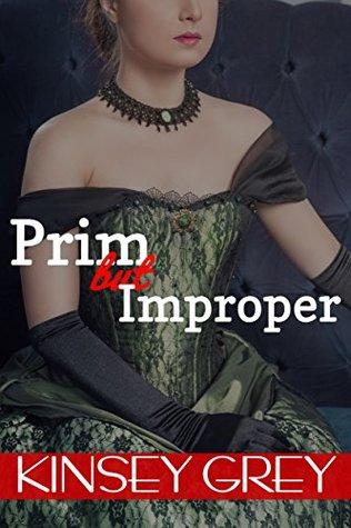 Prim but Improper: Menage, Victorian Medical Erotica  by  Kinsey Grey