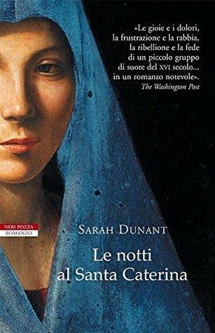 Le notti al Santa Caterina (I narratori delle tavole)  by  Sarah Dunant