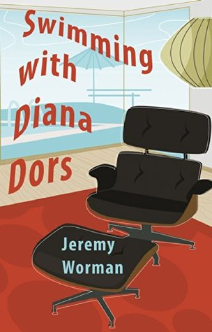 Swimming with Diana Dors - and Other Stories [ Jeremy Worman