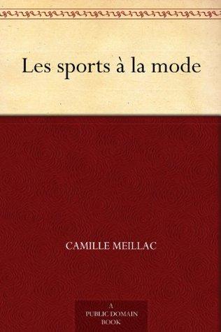 Les sports à la mode  by  Camille Meillac