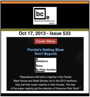 Floridas Getting Bluer - Dont Boycott (BlackCommentator.com Book 1) BlackCommentator.com