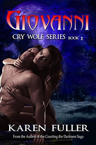 Giovanni: Cry Wolf Series  by  Karen Fuller