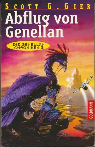 Abflug von Genellan (In the Shadow of the Moon part 1) (Die Genellan  Chroniken #3)  by  Scott G. Gier