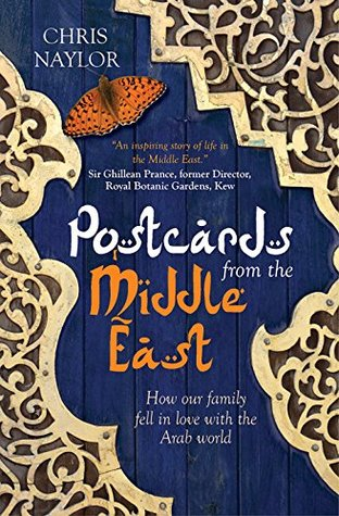 Postcards from the Middle East Chris Naylor