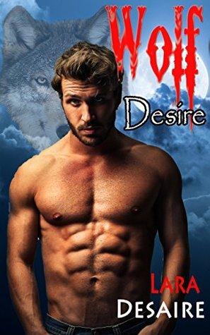 Wolf Desire Lara Desaire