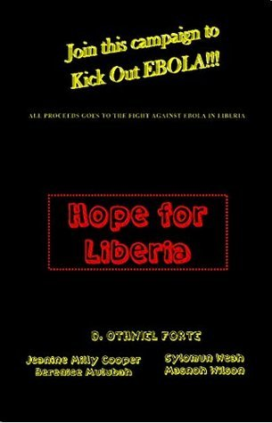 Hope For Liberia  by  Jeanine Cooper