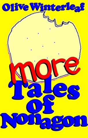 More Tales of Nonagon (Nonagon Series Book 2)  by  Olive Winterleaf