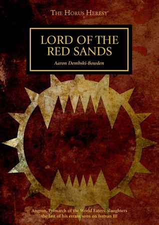Lord of the Red Sands Aaron Dembski-Bowden