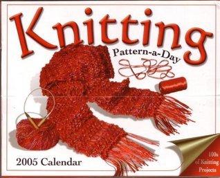 2005 Easy Knitting Pattern-a-Day Calendar  by  Paulette Lane