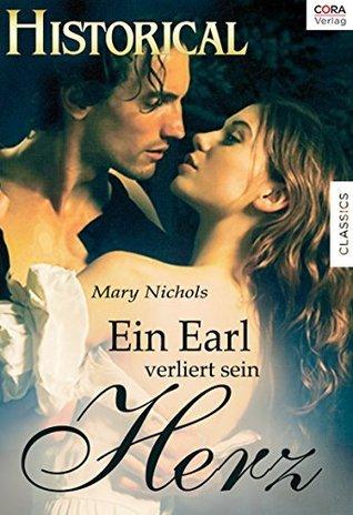 Ein Earl verliert sein Herz Mary Nichols