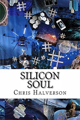 Silicon Soul Chris Halverson