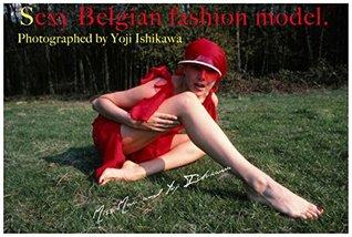 Sexy Belgian fashion model Yoji Ishikawa photo library  by  Yoji Ishikawa