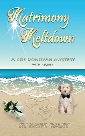 Matrimony Meltdown  by  Kathi Daley