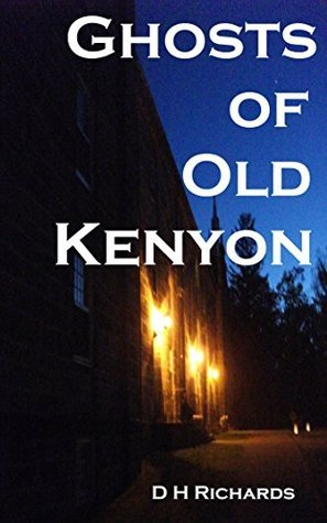 Ghosts of Old Kenyon  by  D H Richards