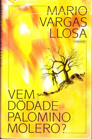 Vem dödade Palomino Molero?  by  Mario Vargas Llosa