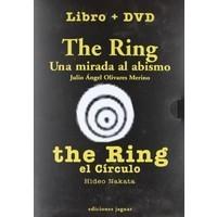 The Ring: Una mirada al abismo + The Ring: El círculo Julio Ángel Olivares Merino