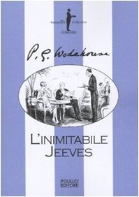 Linimitabile Jeeves (Jeeves, #2)  by  P.G. Wodehouse