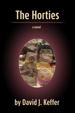 The Horties: An Invisible Novel  by  David J. Keffer