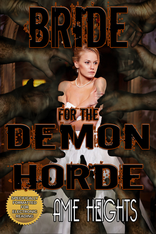 Bride for the Demon Horde  by  Amie Heights
