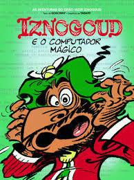 Iznogoud e o Computador Mágico  by  René Goscinny