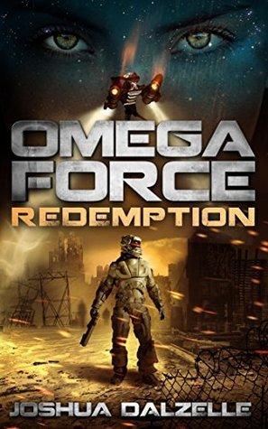 Omega Force: Redemption (Omega Force, #7) Joshua Dalzelle