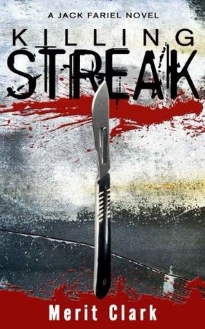 KILLING STREAK  by  Merit Clark