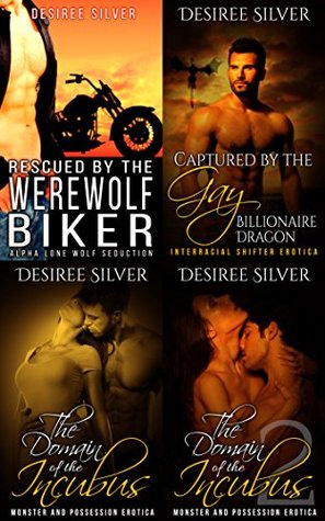 Steamy Hot Paranormal Bundle 1: 4 Sinful Monster Romance Stories (Paranormal Bundles)  by  Desiree Silver