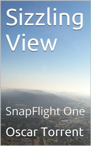 Sizzling View: SnapFlight One Oscar Torrent