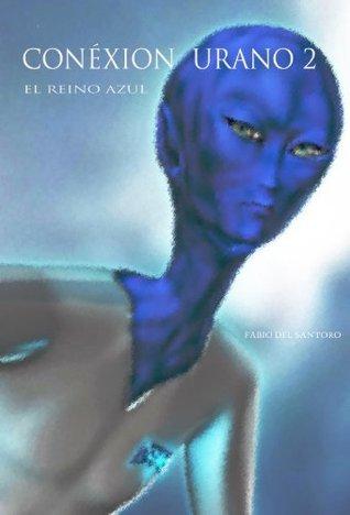Conéxion Urano 2 (Cónexion Urano) Fabio Del Santoro
