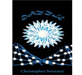 Dazzle  by  Christopher Sweeney