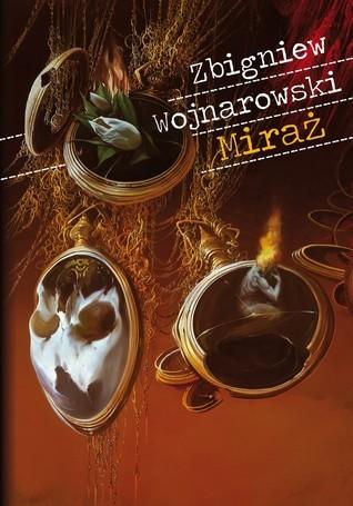 Miraż Zbigniew Wojnarowski