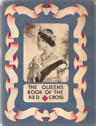 The Queens Book of Red Cross  by  A.E.W. Mason