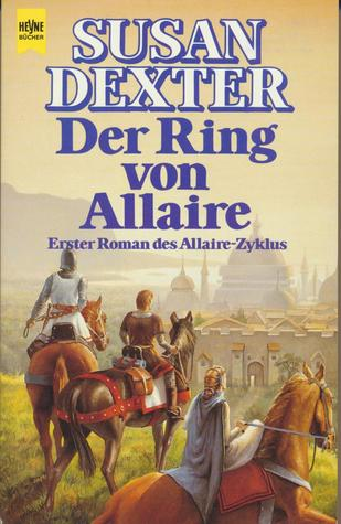 Der Ring von Allaire (Winter Kings War, #1) Susan Dexter