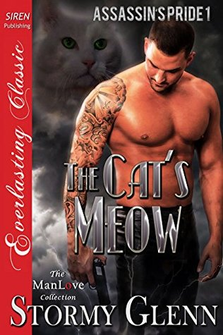The Cats Meow [Assassins Pride 1]  by  Stormy Glenn